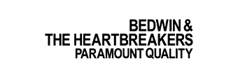 BEDWIN & THE HEARTBREAKERS
